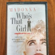 Casetes antiguos: MADONNA WHO'S THAT GIRL. Lote 146736642
