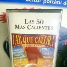 Casetes antiguos: CASETE - AY QUE CALOR - LAS 50 MAS CALIENTES -VOLUMEN 3 . Lote 147108390