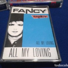 Casetes antiguos: CASETE CINTA CASSETTE BLANCO Y NEGRO ( FANCY ) ALL MY LOVING 12 CANCIONES ITALO DISCO 1989 NUEVA. Lote 156695552