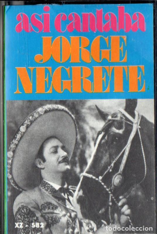 ASÍ CANTABA JORGE NEGRETE (Música - Casetes)