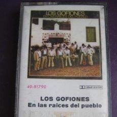 Casetes antiguos: LOS GOFIONES CASETE CBS 1976 - EN LAS RAICES DEL PUEBLO - FOLK CANARIAS - FOLIAS CANTOS CANARIOS. Lote 149018462