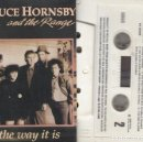 Casetes antiguos: BRUCE HORNSBY AND THE RANGE - THE WAY IT IS - CINTA DE CASETE - CASSETTE TAPE. Lote 150456802