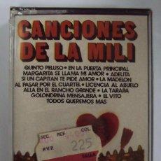 Casetes antiguos: CANCIONES DE LA MILI: QUINTO PELUSO, LA MADELON, ADELITA,... NEVADA PRECINTADA. Lote 151399218