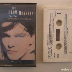 Casetes antiguos: CASETE - THE BLOW MONKEYS - SHE WAS ONLY A GROCER'S DAUGHTER - RCA - AÑO 1987 - CINTA DE CASETTE.. Lote 152137342