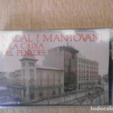Casetes antiguos: CASETE CASSETTE NADAL I MANTOVANI , CAIXA DEL PENEDES . NUEVO , PRECINTADO .. Lote 152153246