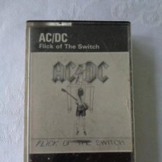 Cassette antiche: AC/DC CASSETTE FLICK OF THE SWITCH 1983 EDICIÓN ESPAÑOLA - HEAVY METAL. Lote 153777034