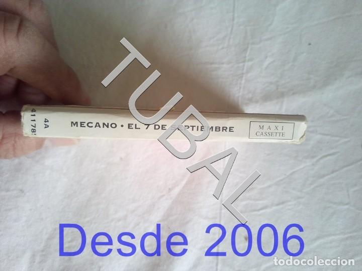 Casetes antiguos: TUBAL MECANO CASETE 7 DE SEPTIEMBRE CASSETTE - Foto 5 - 176700948