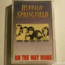 Casetes antiguos: BUFFALO SPRINGFIELD-ON THE WAY HOME. Lote 155692218