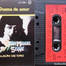 Casetes antiguos: JOAN MANUEL SERRAT - POEMA DE AMOR - ALBUM DE ORO 1. Lote 155693298