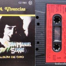 Casetes antiguos: JOAN MANUEL SERRAT - VIVENCIAS - ALBUM DE ORO 4. Lote 155693426
