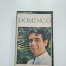 Casetes antiguos: PLACIDO DOMINGO - ALWAYS IN MY HEART. CASETE. TDKV22. Lote 160168082
