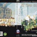 Casetes antiguos: CARNAVAL DE CADIZ, 2002 .CASETE COMPARSA DE CHICLANA EL ORO BLANCO. Lote 160545266