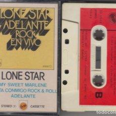 Casetes antiguos: LONE STAR CASSETTE ADELANTE ROCK EN VIVO 1980. Lote 160642398