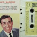 Casetes antiguos: LUIS MARIANO. Lote 160646202