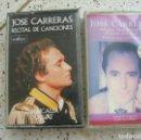 Casetes antiguos: LOTE DE CASETES DE JOSE CARRERAS . Lote 161197722