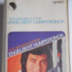 Casetes antiguos: CASETE 1977 DE ENGELBERT HUMPERDINCK - MADE IN SPAIN.- 18 TEMAS. Lote 163570058