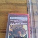 Casetes antiguos: CINTA CASSETE RANCHERAS Y CORRIDOS MEXICANOS LA ALEGRE BANDA . Lote 164867938