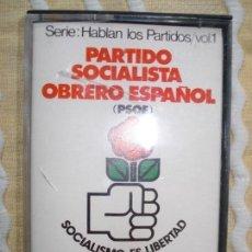 Casetes antiguos: CASETE HABLAN LOS PARTIDOS PSOE 1977. Lote 167570092