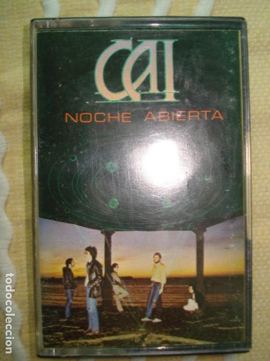 CASETE - CAI , NOCHE ABIERTA (Música - Casetes)