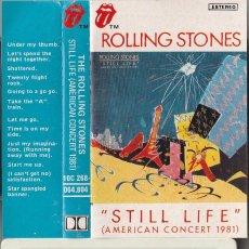 Casetes antiguos: ROLLING STONES - STILL LIFE (CASSETTE 1982 ESPAÑA). Lote 167726028