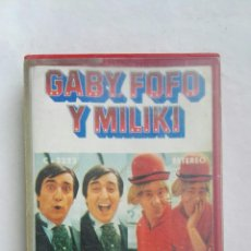 Casetes antiguos: GABY FOFO Y MILIKI CON FOFITO CINTA. Lote 168328722