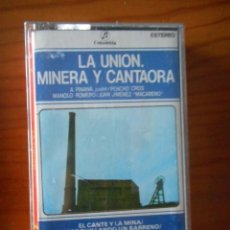 Casetes antiguos: LA UNIÓN MINERA Y CANTAORA. SELLO COLUMBIA. 1978. CASETE -CASSETTE-.. Lote 168371644