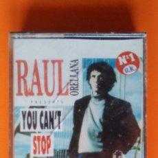Casetes antiguos: RAUL ORELLANA YOU CAN'T STOP THE HOUSE KOKA MUSIC 1990 ELECTRONIC/EURO HOUSE PRECINTADA!!. Lote 169092796