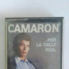 Casetes antiguos: CAMARON POR LA CALLE REAL. Lote 171067609