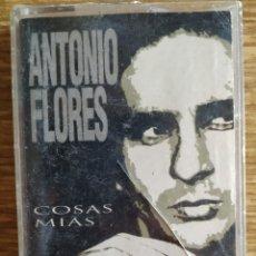 Casetes antiguos: CASSETTE ANTONIO FLORES - COSAS MÍAS (1994). Lote 171214645