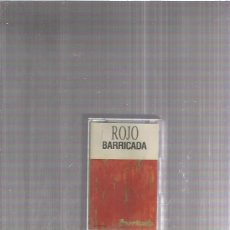 Casetes antiguos: BARRICADA ROJO. Lote 172335447
