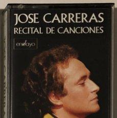 Casetes antiguos: JOSÉ CARRERAS - RECITAL DE CANCIONES CASSETTE. Lote 174467568