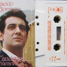Casetes antiguos: PLACIDO DOMINGO - CANCIONES MEXICANAS. Lote 176522325