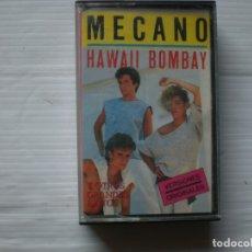 Casetes antiguos: MECANO. HAWAII BOMBAY. Y OTROS EXITOS VERSIONES ORIGINALES 8 TEMAS EDICION 1985. Lote 177194060
