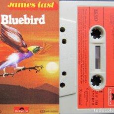 Casetes antiguos: JAMES LAST - BLUEBIRD. Lote 177963224