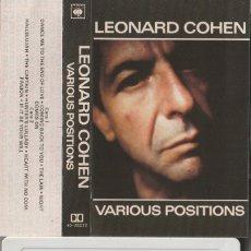 Casetes antiguos: LEONARD COHEN - VARIOUS POSITIONS (CASSETTE CBS 1984 ESPAÑA). Lote 178046959
