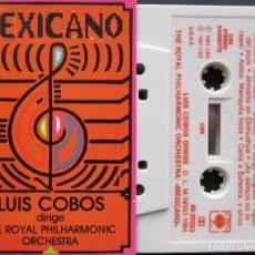 Casetes antiguos: LUIS COBOS - MEXICANO. Lote 178316196