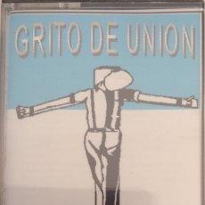 Casetes antiguos: GRITO DE UNIÓN UNA VEZ MÁS SKA OI ROCK ARGENTINA. Lote 178910906