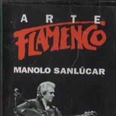 Casetes antiguos: ARTE FLAMENCO. MANOLO SANLUCAR CASE-16855. Lote 179546101