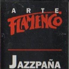 Casetes antiguos: ARTE FLAMENCO. JAZZPAÑA. CASE-16856. Lote 179546188