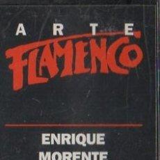 Casetes antiguos: ARTE FLAMENCO. ENRIQUE MORENTE. TOMATITO. CASE-16864. Lote 179903597
