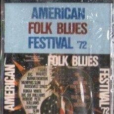 Casetes antiguos: AMERICAN FOLK BLUES FESTIVAL ´72. CASE-16865 ,2. Lote 179951146