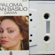 Casetes antiguos: PALOMA SAN BASILIO - DAMA. Lote 180234277