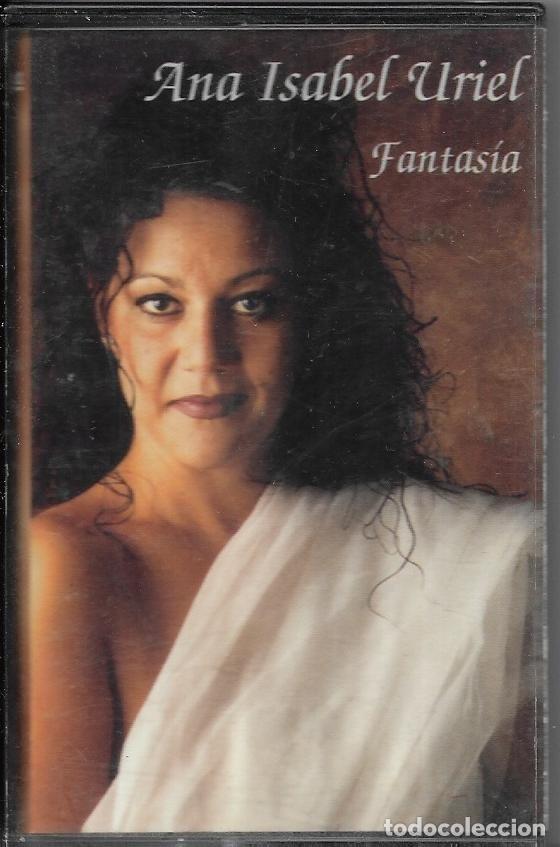 == C276 - ANA ISABEL URIEL - FANTASIA (Música - Casetes)