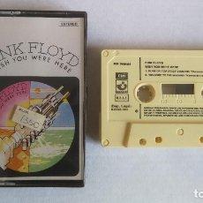 Casetes antiguos: PINK FLOYD WISH YOU WERE HERE_CASSETTE EDICIÓN ESPAÑOLA 1975 NUEVA!!!!. Lote 182726073