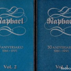 Casetes antiguos: RAPHAEL. 30 ANIVERSARIO 1961-1991. (2 CASETES). CASE-16874. Lote 206924612