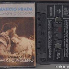 Casetes antiguos: AMANCIO PRADA CASSETTE A DAMA E O CABALEIRO 1987 POEMAS DE ÁLVARO CUNQUEIRO. Lote 184257860