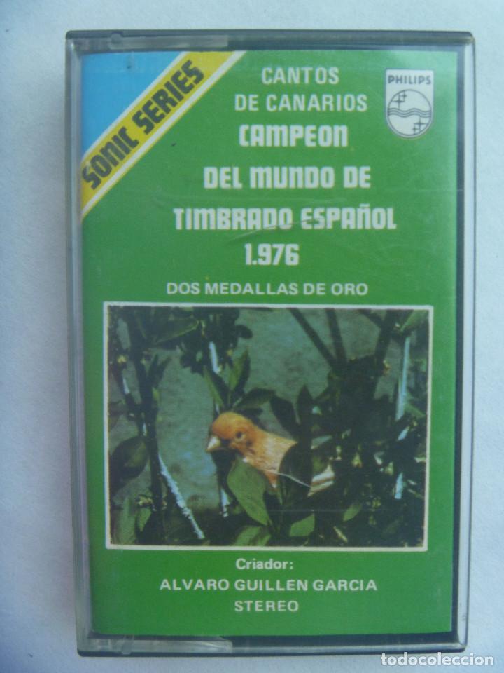 CASETE DE CANTOS DE CANARIOS , CAMPEON DEL MUNDO DE TIMBRADO ESPAÑOL 1976 . ALVARO GUILLEN (Música - Casetes)