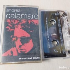 Casetes antiguos: ANDRES CALAMARO - HONESTIDAD BRUTAL - CASETE. Lote 189562257