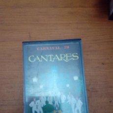 Casetes antiguos: CARNAVAL 79. CANTARES. . Lote 190451548