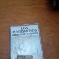 Casetes antiguos: LOS MARISMEÑOS. ABRIENDO CAMINO. C6F. Lote 190459580